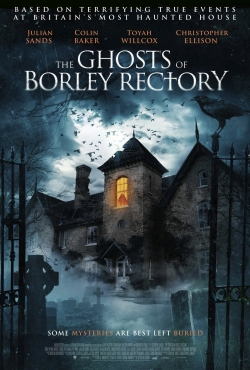 The Ghosts of Borley Rectory