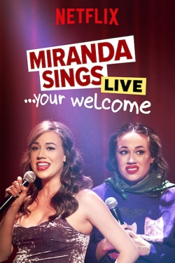 Miranda Sings Live... Your Welcome